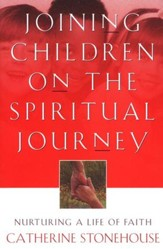 Joining Children on the Spiritual Journey: Nurturing