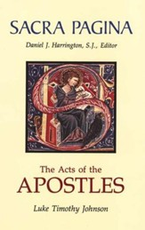 The Acts of the Apostles: Sacra Pagina [SP] (Hardcover)