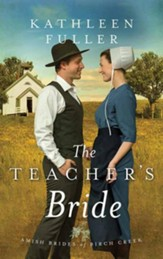 The Teacher's Bride: Amish Brides of Birch Creek, Large Print