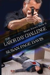 The Labor Day Challenge: Maine Justice, Large Print