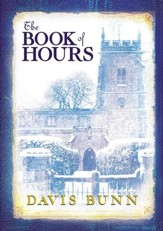 The Book of Hours: Hardcover edition features newly revised content - eBook