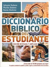 El Diccionario Biblico del Estudiante: Revisado y Ampliado  (The Student Bible Dictionary: Expanded and Updated Ed.)