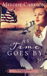 As Time Goes By: The Mulligan Sisters, Large-print