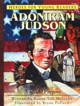 Adoniram Judson: A Grand Purpose