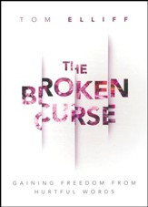 The Broken Curse: Gaining Freedom from Hurtful Words