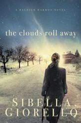 The Clouds Roll Away - eBook