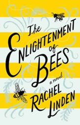 The Enlightenment of Bees, Large-Print