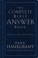 The Complete Bible Answer Book: Collector's Edition - eBook