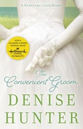 The Convenient Groom: A Nantucket Love Story - eBook