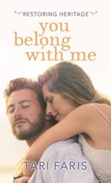 You Belong with Me: Restoring Heritage, Large-Print Hardcover