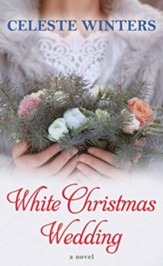 White Christmas Wedding: Large Print, Hardcover