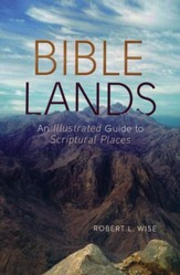 Bible Lands: An Illustrated Guide to Scriptural Places - Slightly Imperfect
