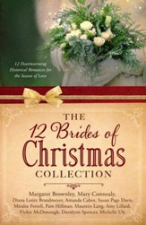 12 Brides of Christmas Collection: 12 Heartwarming Historical Romances for the Season of Love