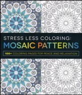 Stress Less Coloring - Mosaic Patterns