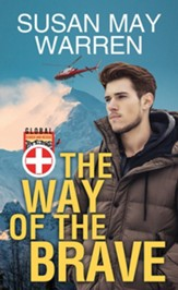 The Way of the Brave: Global Search and Rescue, Large Print