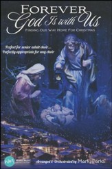 Forever God is With Us: Finding Our Way Home for Christmas Choral Book