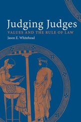 Judging Judges: Values and the Rule of Law