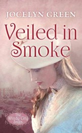 Veiled in Smoke: The Windy City Saga, Large Print