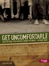 Get Uncomfortable: Serve the Poor. Stop Injustice. Change the World...In Jesus' Name, DVD Leader Kit