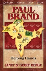 Paul Brand: Helping Hands