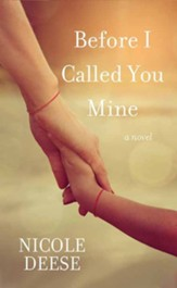 Before I Called You Mine, Large Print