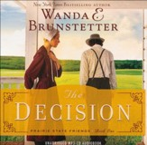 The Decision #1, Prairie State Friends Series - Unabridged Audiobook on MP3 CD