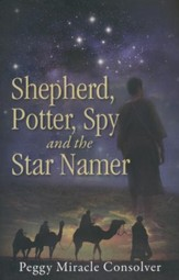 Shepherd, Potter, Spy and the Star Namer