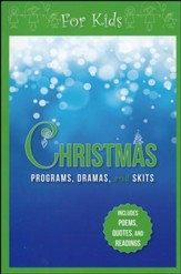 Christmas Programs, Dramas and Skits for Kids