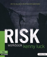 Risk: Are You Willing to Trust God with Everything?, Member Book