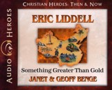 Christian Heroes Then & Now: Eric Liddell Audiobook on CD CD