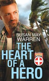 The Heart of a Hero: Global Search and Rescue, Large Print