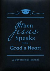 When Jesus Speaks to a Grad's Heart: A Devotional Journal, 2015 Edition - Slightly Imperfect