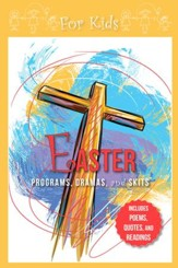 Easter Programs, Dramas and Skits: Kids