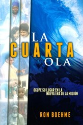 La Cuarta Ola  (The Fourth Wave)