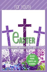 Easter Programs, Dramas and Skits: Youth