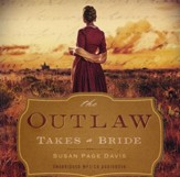 The Outlaw Takes a Bride - unabridged audiobook on MP3 CD