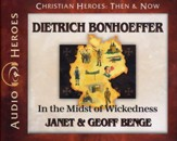 Christian Heroes Then & Now: Dietrich Bonhoeffer Audiobook on CD