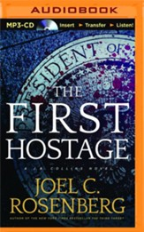 The First Hostage - unabridged audio book on MP3-CD