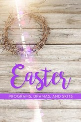 Easter Programs, Dramas and Skits