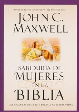 Sabiduria de mujeres en la Biblia, Wisdom from Women in the Bible