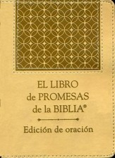 El Libro de Promesas de la Biblia, Edicion de Oracion  (The Bible Promise Book, Prayer Edition)