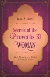Secrets of the Proverbs 31 Woman: A Devotional