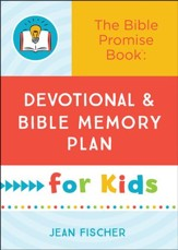 The Bible Promise Book: Devotional and Bible Memory Plan for Kids