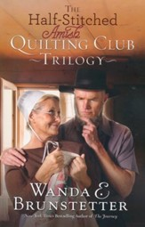 The Half-Stitched Amish Quilting Club Trilogy