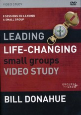 Leading Life-Changing Small Groups DVD Study