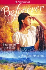 Secrets in the Hills: A Josefina Mystery, repackaged