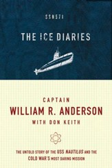 The Ice Diaries: The True Story of One of Mankind's Greatest Adventures - eBook