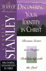 The In Touch Study Series: Discovering Your Identity In Christ - eBook