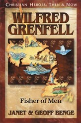 Wilfred Grenfell: Fisher of Men Audiobook on CD