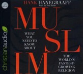 MUSLIM: What You Need to Know About the World's Fastest Growing Religion - unabridged audio book on CD